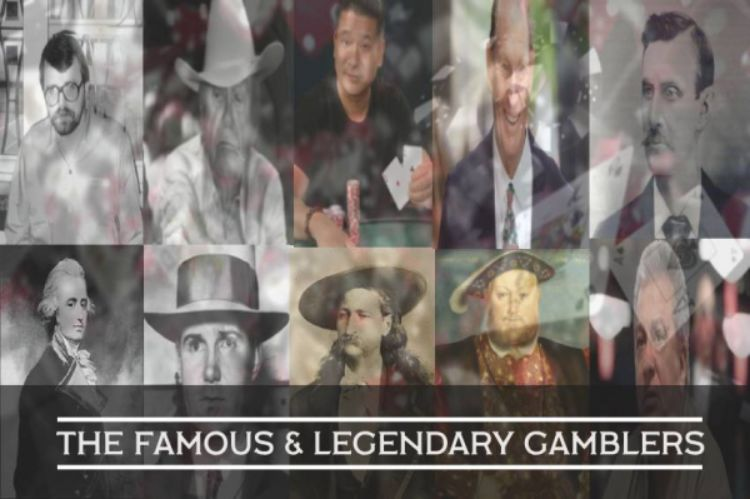 Well known Gamblers from History and Today