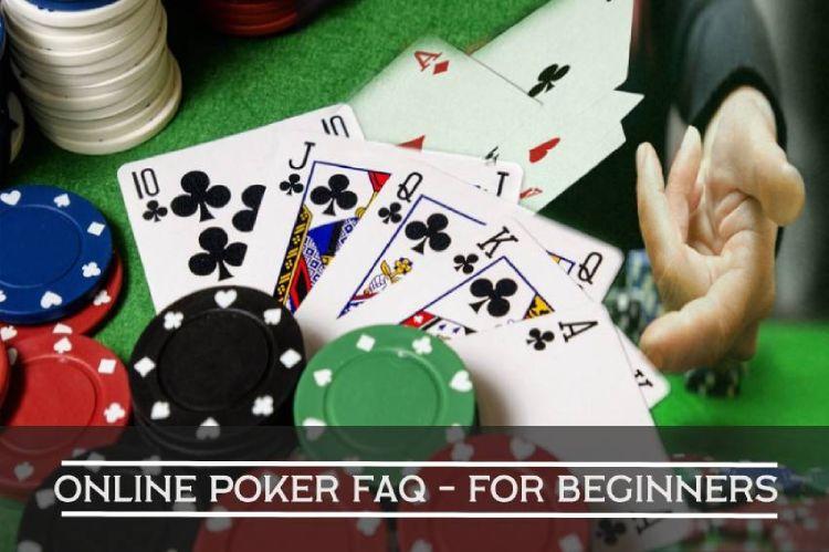 Online Poker FAQ for Beginners