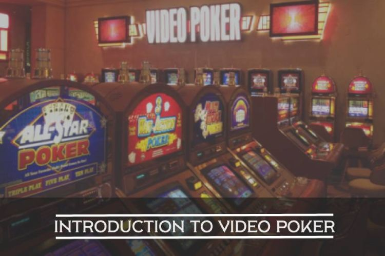 Introduction to Video Poker