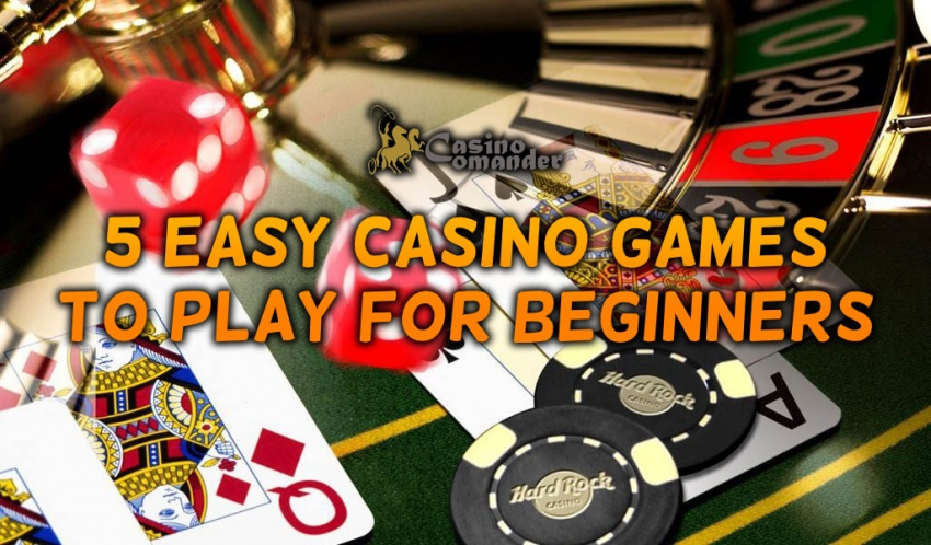 New to Gambling? 5 Easy Casino Games to Play for Beginners