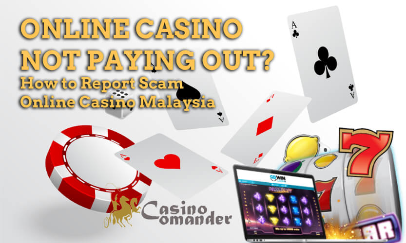 how to report scam online casino malaysia