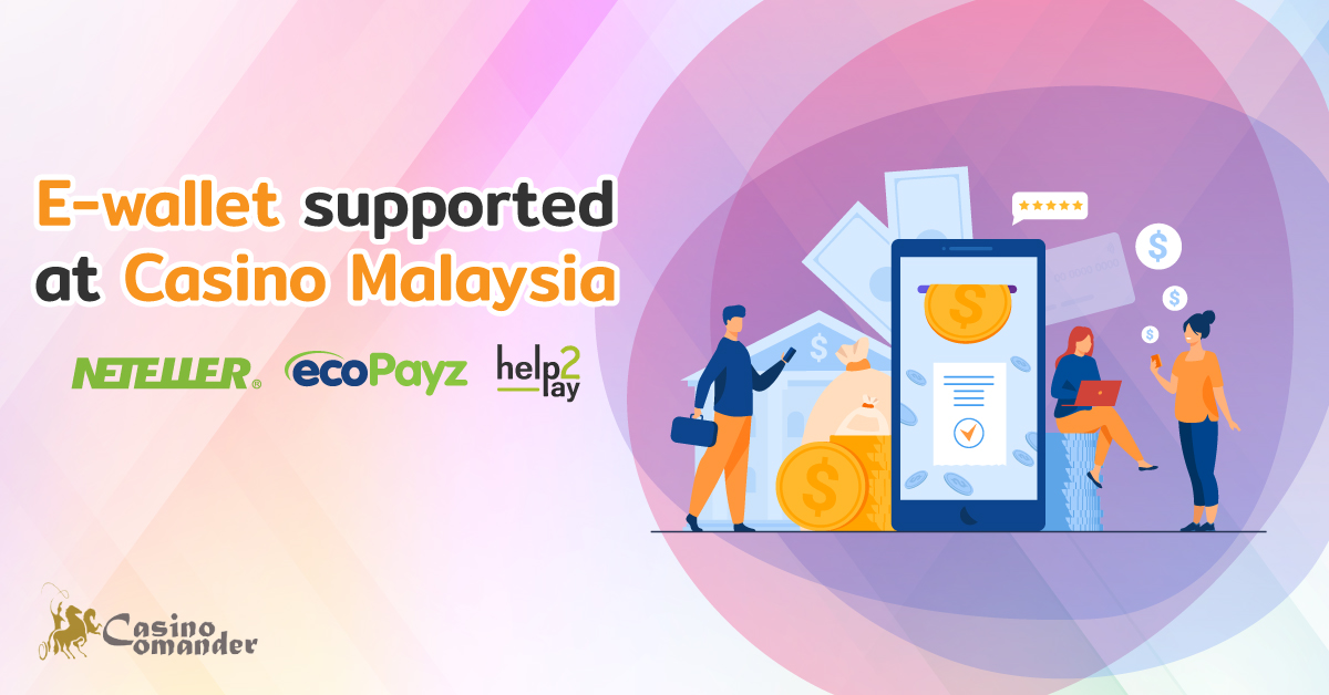 E Wallet In Online Casino Malaysia Casinocomander