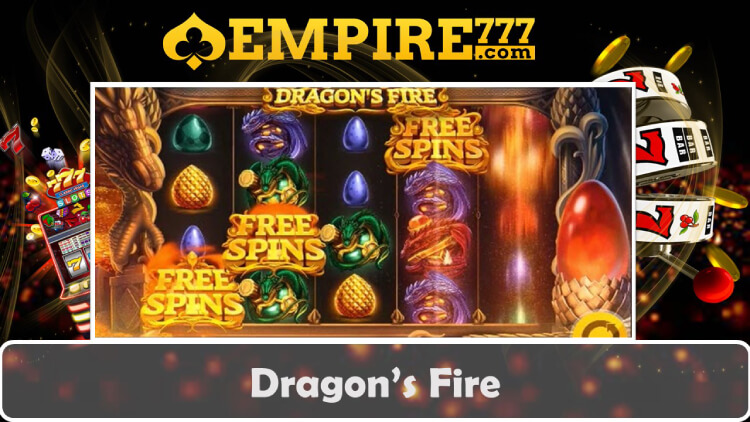 Play mobile slot game Dragon's Fire at EMPIRE777